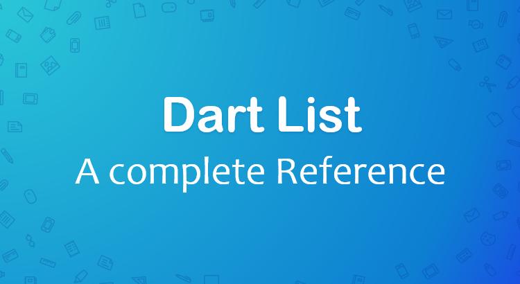 Dart List Tutorial with Examples - BezKoder