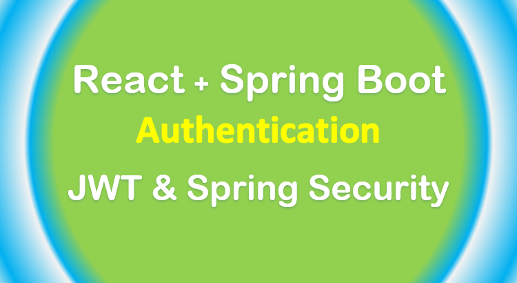 spring-boot-react-authentication-jwt-example-feature-image
