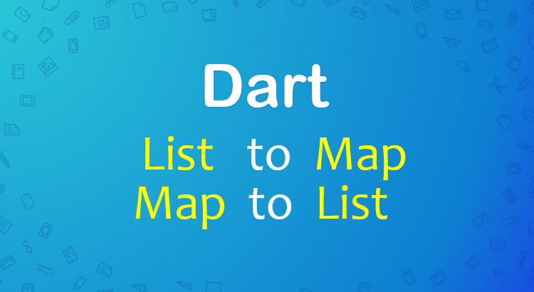 dart-flutter-convert-list-map-feature-image