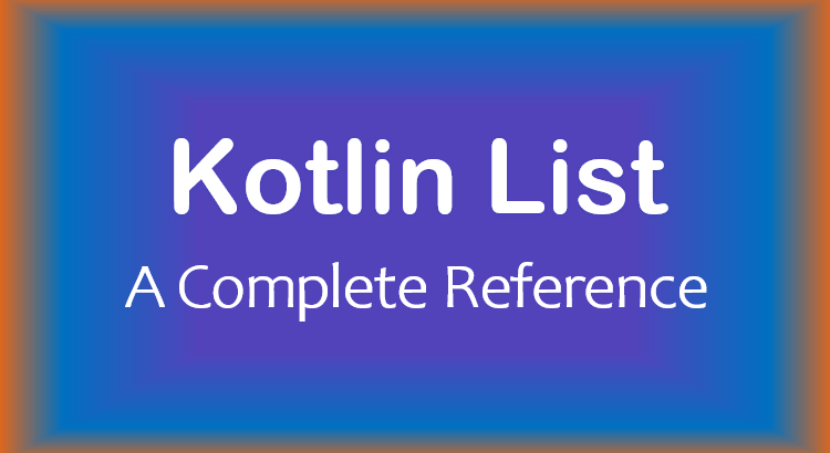 kotlin-list-mutable-list-complete-reference-feature-image