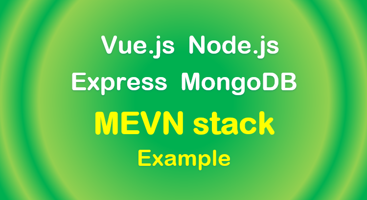 mevn-stack-vue-node-express-mongodb-crud-feature-image