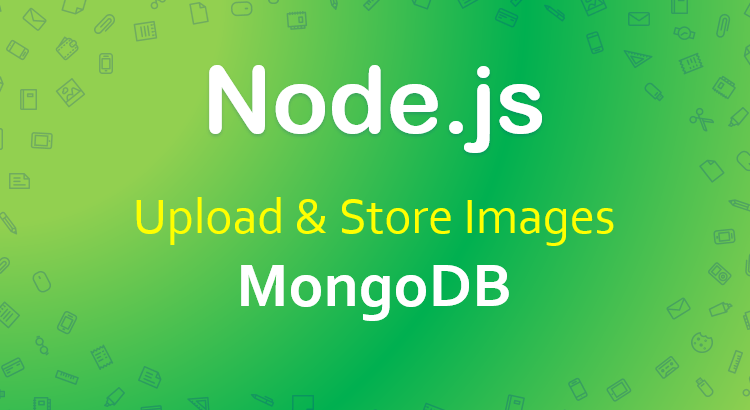 node-js-upload-store-images-mongodb-feature-image