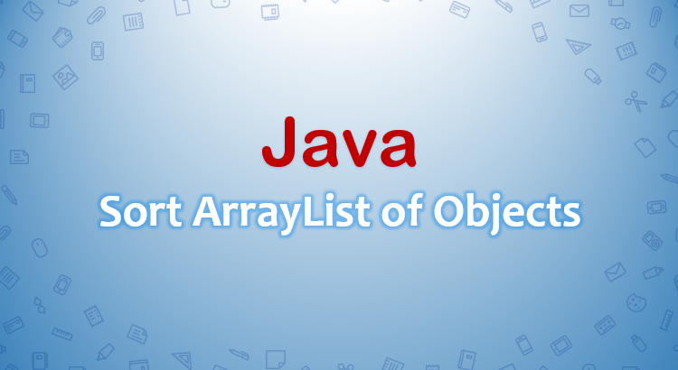 java-sort-arraylist-of-objects-feature-image