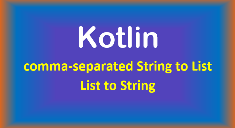 kotlin-convert-string-list-feature-image