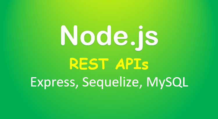 node-js-express-sequelize-mysql-example-feature-image