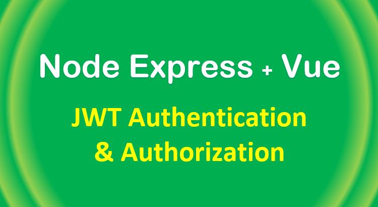 node-js-express-vue-jwt-auth-mysql-feature-image