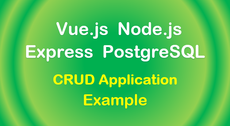 vue-node-express-postgresql-feature-image