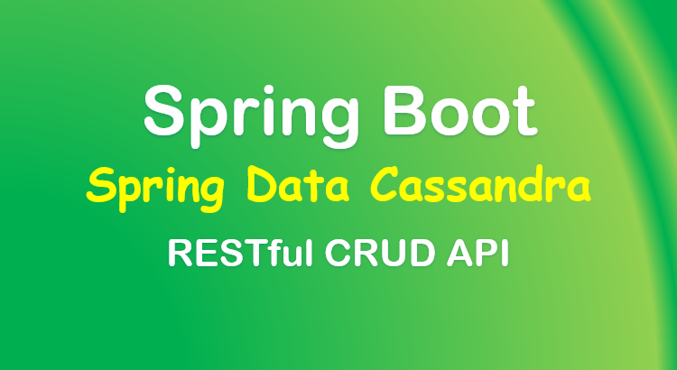 spring-boot-cassandra-crud-example-feature-image