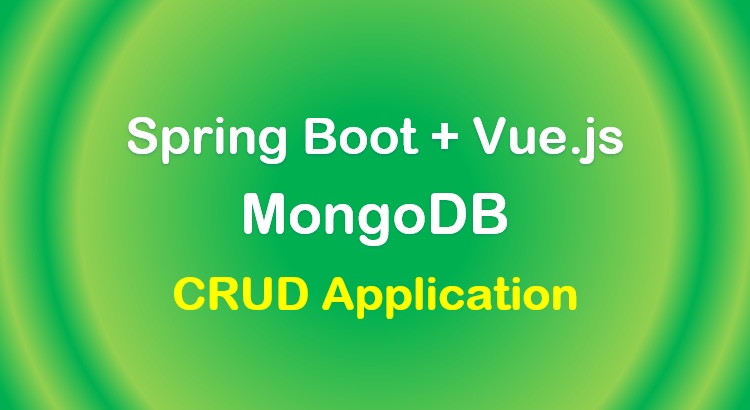 spring-boot-vue-js-mongodb-crud-example-feature-image