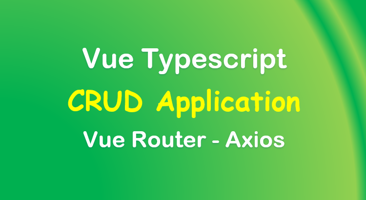 vue-typescript-example-crud-app-feature-image