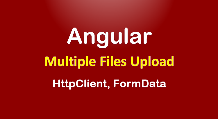 angular-upload-multiple-files-example-feature-image