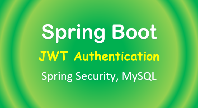 spring-boot-jwt-mysql-spring-security-feature-image
