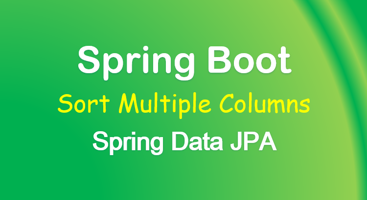 spring-data-jpa-sort-order-by-multiple-columns-feature-image