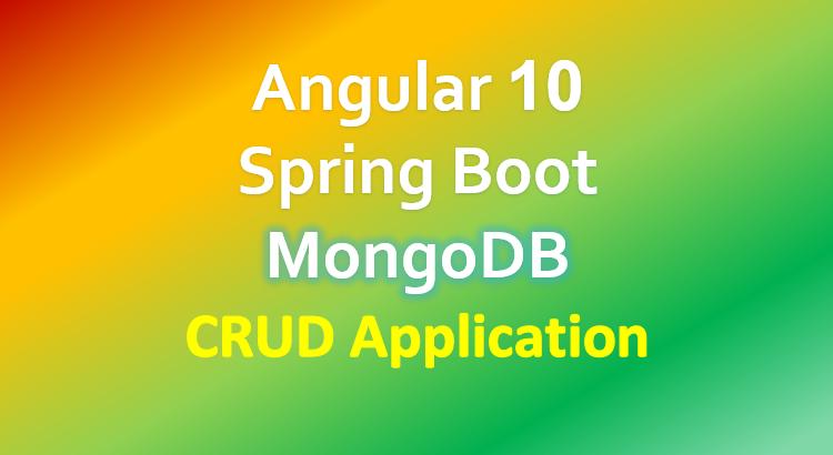 Angular 10 + Spring Boot + MongoDB