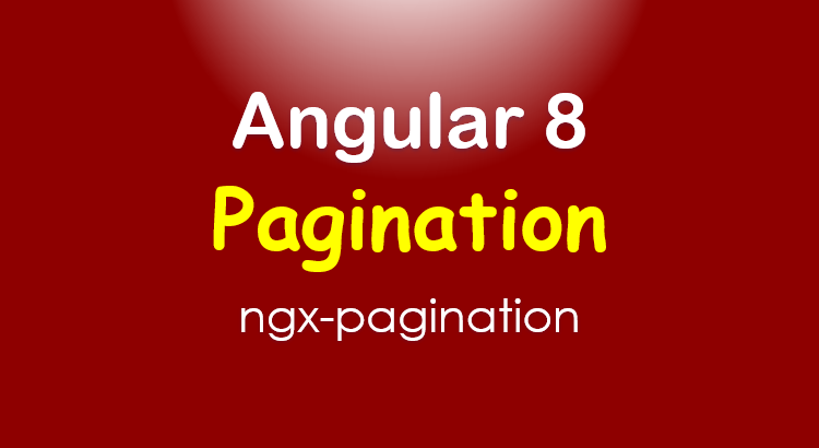 ngx-pagination-angular-8-server-side-pagination-feature-image