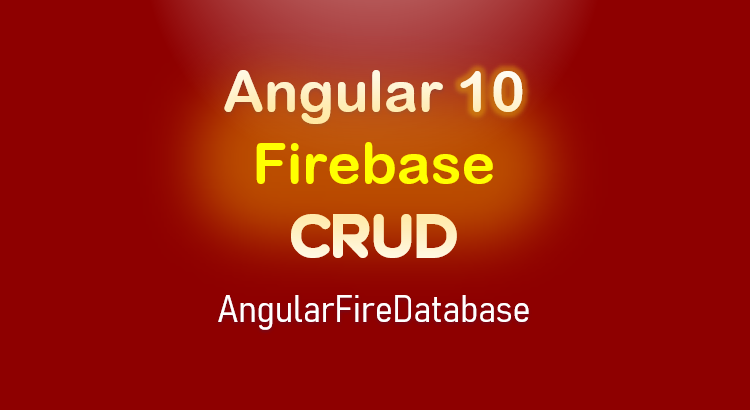 angular-10-firebase-crud-realtime-database-feature-image