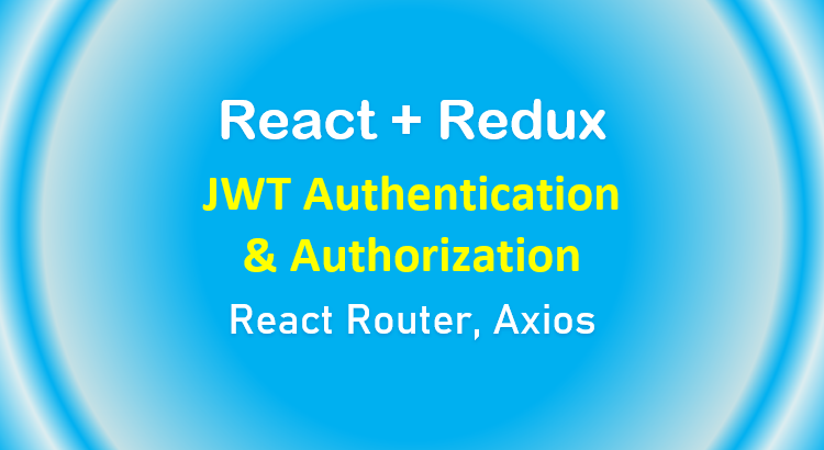 react-redux-jwt-authentication-token-example-feature-image