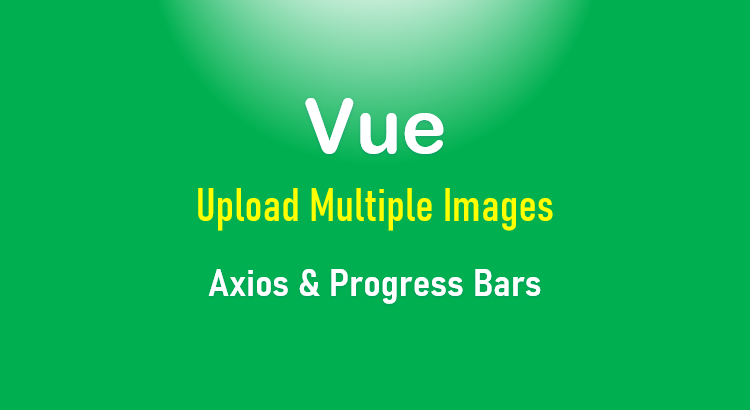 vue-upload-multiple-image-feature-image