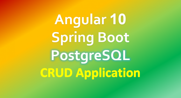 angular-10-spring-boot-postgresql-crud-example-feature-image
