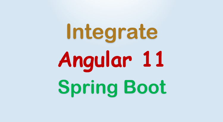 integrate-angular-11-with-spring-boot-rest-api-feature-image