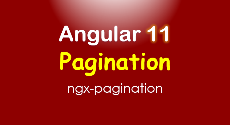 angular-11-pagination-example-ngx-pagination-feature-image