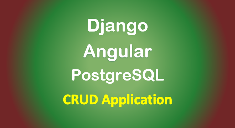 django-angular-postgresql-example-crud-feature-image
