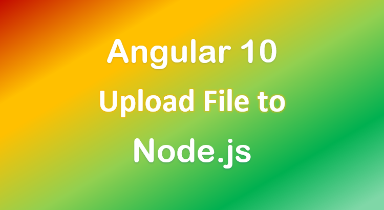 angular-10-node-js-file-upload-example-express-feature-image