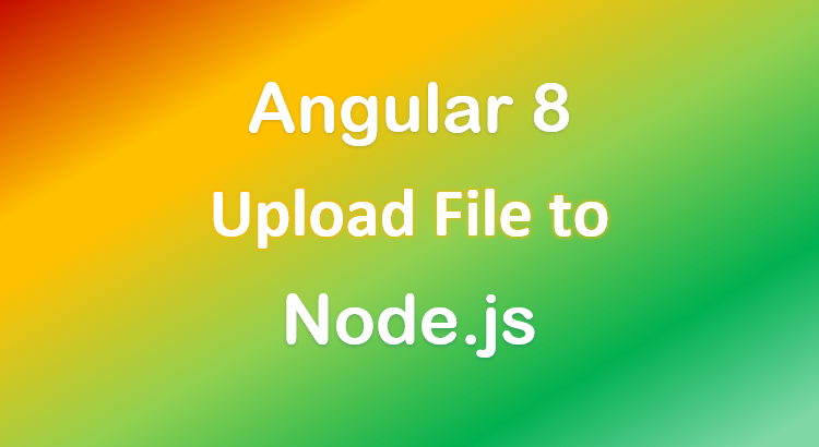 angular-8-node-js-file-upload-example-express-feature-image