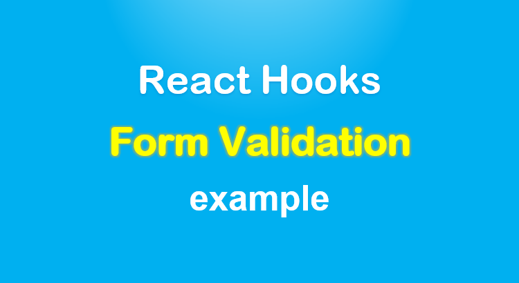 react-form-validation-hooks-example-feature-image