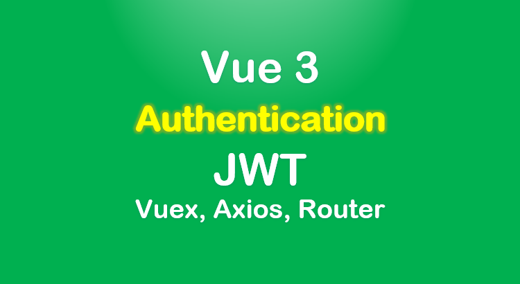 vue-3-authentication-jwt-example-feature-image